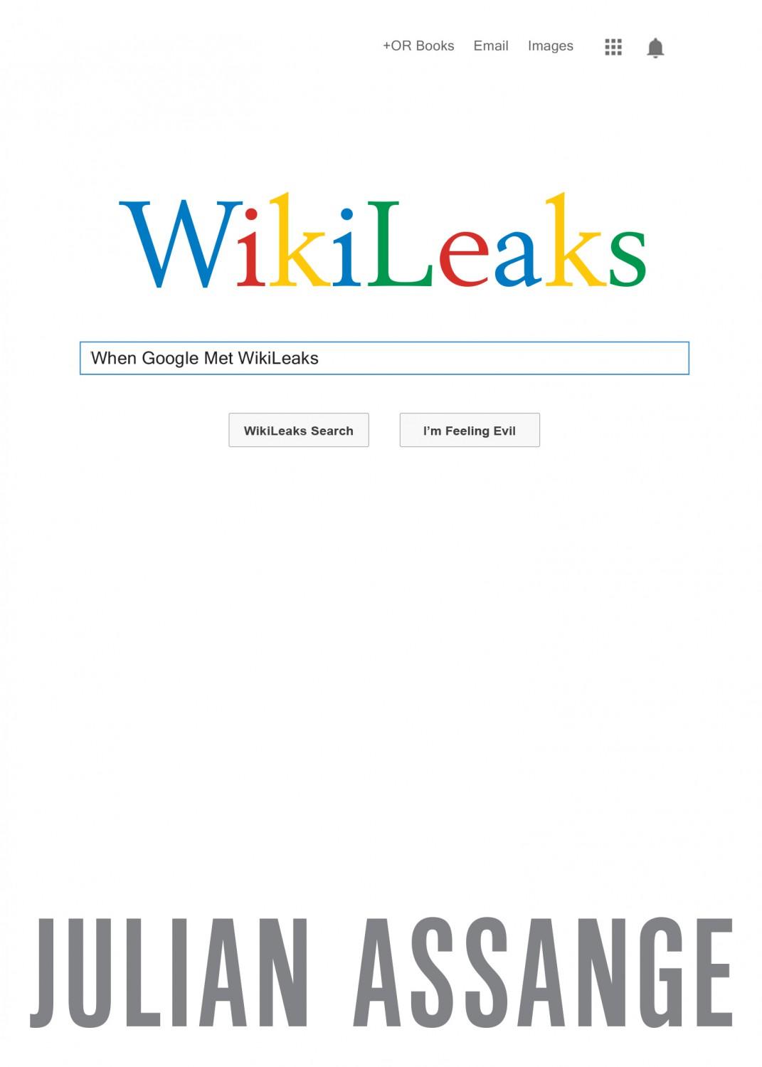 When Google Met Wiki Leaks