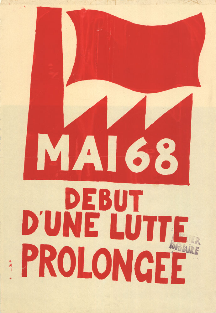 French poster reads: 'Beginning a prolonged struggle'