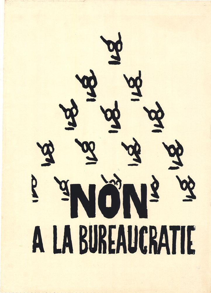 Poster: Non a la bureaucratie – No to the bureaucracy