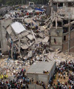 dhaka-savar-building-collapse https://www.flickr.com/photos/rijans/8731789941/in/photolist-eiAGWr-nqURER-q2gV6x-jxCk1u-ncRKtm-nwFhLz-grtBQt-seEiyb-8WLKeF-8KqwXK-dt8HAE-An8Heg-dU4T3C-3wkkj9-ugLSL-7BGaAo-dKep85-3d2e3W-7Wewcc-nf7P8o-4xEixS-8Wapum-8PW5W4-outXrt-eiGqTL-945Hnr-ngrBiB-nvX1yZ-o51Juk-oyRhvc-7QRufQ-pVMEsV-8QeWFZ-dR4i5t-nwKbjY-eCZx7Q-pc8Rtp-ovqbgQ-5sePid-edtkSg-73FLUp-6EFH7i-cj4939-n1jt9Z-pLsn8R-oHBMqr-6ZGWEP-6Zm9gC-nrhtko-o2WHuZ