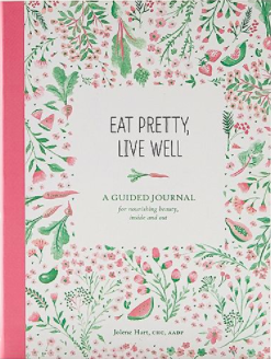 The book 'Eat Pretty, Live Well'