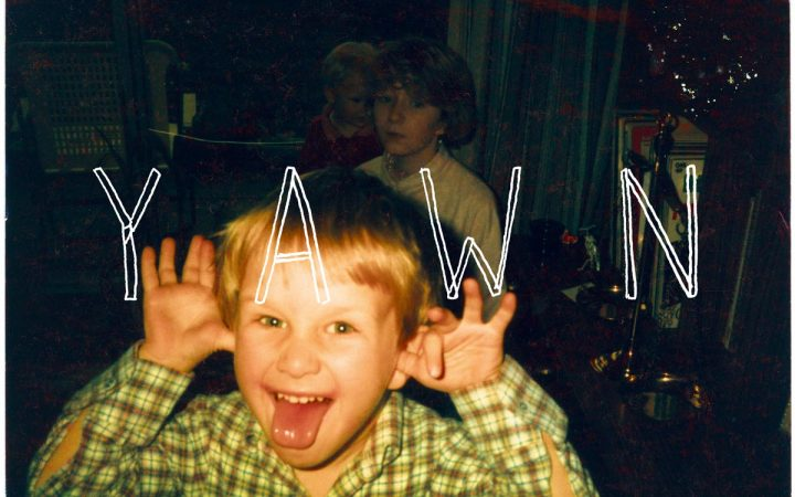 Bill Ryder Jones Album cover - Yawn. Photograph of Bill's latest brother Daniel with the word 'YAWN' written over the photograph.