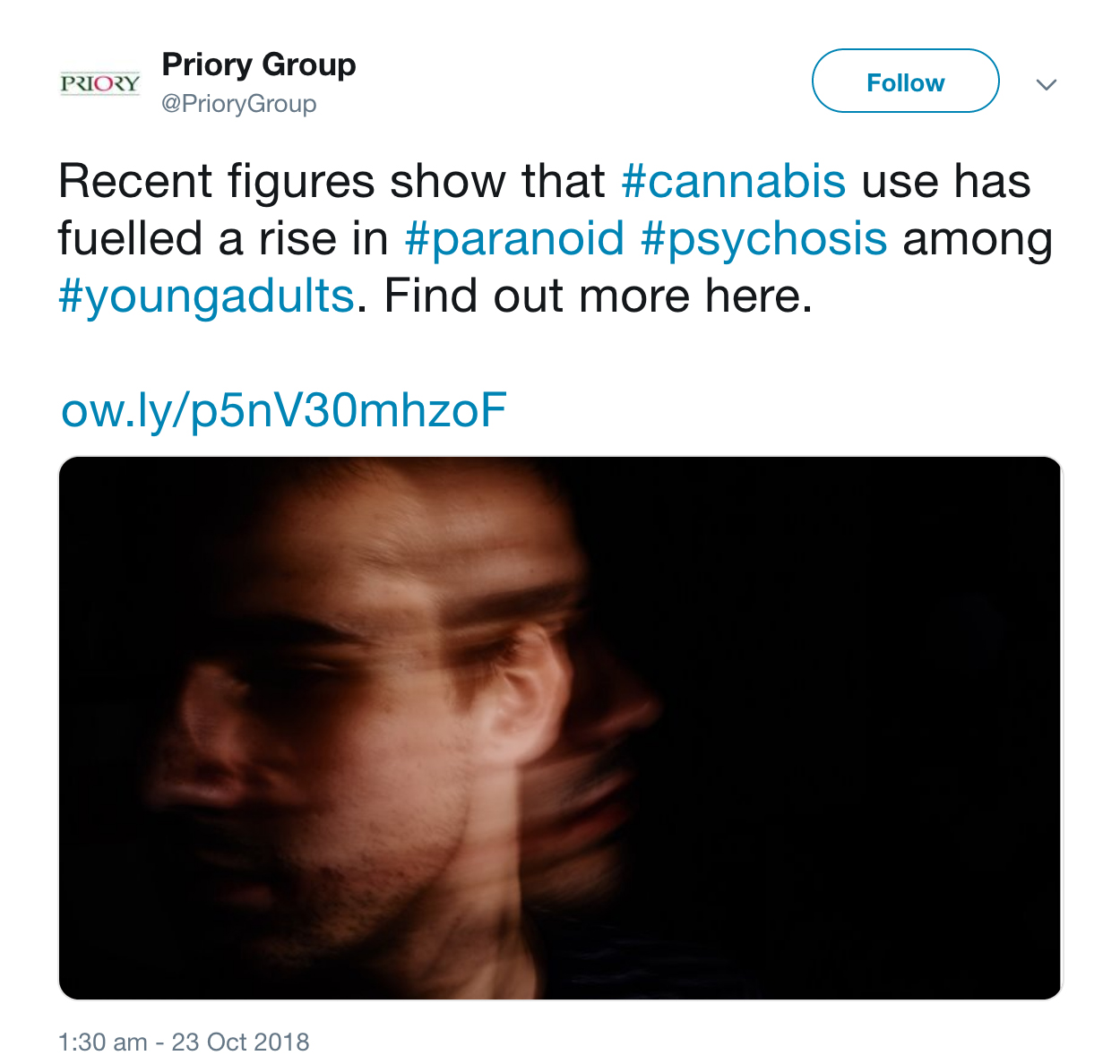 A tweet from the Priory Group talking about psychosis in young adults. The Tweet reads: Recent figures show cannabis use has fuelled a rise in paranoid psychosis among young adults.