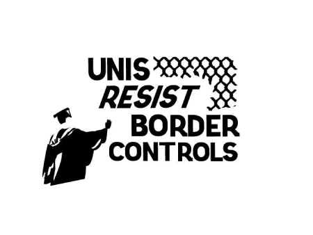 "Unis Resist Border Controls' logo: a stylised student in graduation attire clings to a wire fence. The words ""UNIS RESIST BORDER CONTROLS"" are laid over the fence."