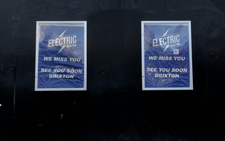 Posters outside Electric Brixton