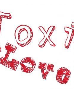 Graphic made by me reading 'toxic love'